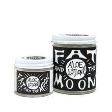 Load image into Gallery viewer, FAT AND THE MOON Aloe Lotion