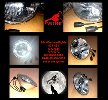 Load image into Gallery viewer, 2 each - Headlights, 24v system ; 8741491 MS18008-4863 ; M35 Humvee M939 M151