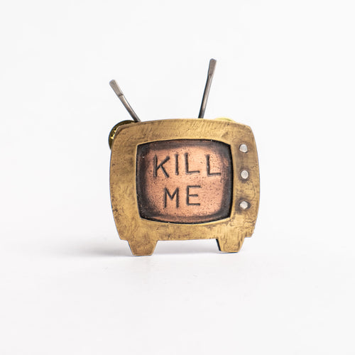 Retro Kill Me TV Pin