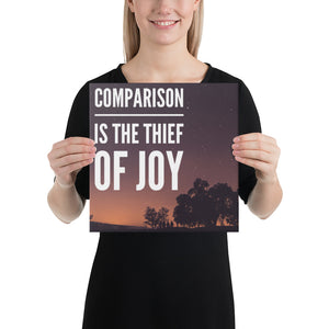 Comparison is the Thief of Joy - Canvas Wall Art