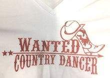 "Charger l'image dans la galerie, 10 - Tee-Shirt ""Wanted country dancers"""