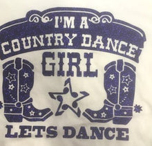 "Charger l'image dans la galerie, 16 - T-Shirt ""I'm a country dance girl"""