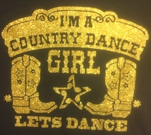 "16 - T-Shirt ""I'm a country dance girl"""