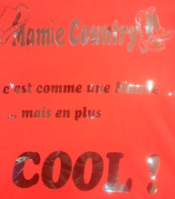 "Charger l'image dans la galerie, 5 - Tee-Shirt ""Mamy country"""