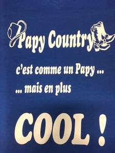 "18 - Tee-Shirt ""Papy Country"""