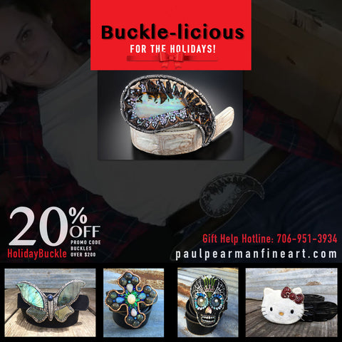 Buckle-licious For The Holidays! paulpearmanfineart.com 20% OFF  promo code HolidayBuckle