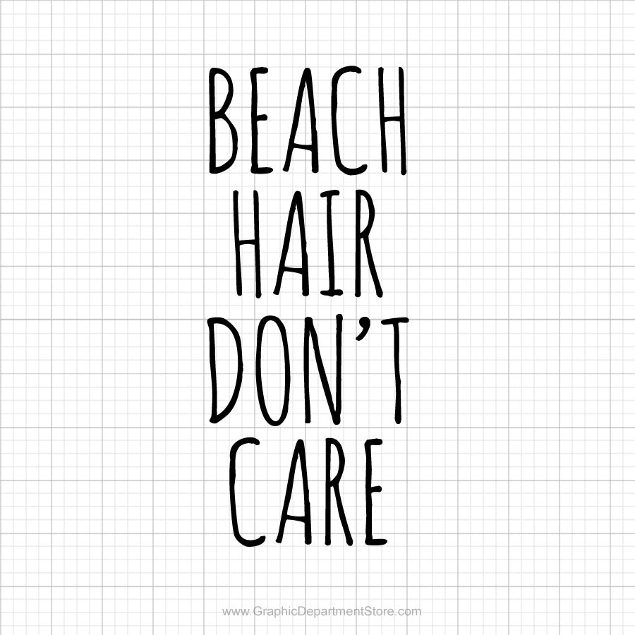 Beach Hair Don't Care Svg Saying