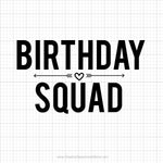 Birthday Squad Svg Saying