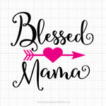 Blessed Mama Svg Saying