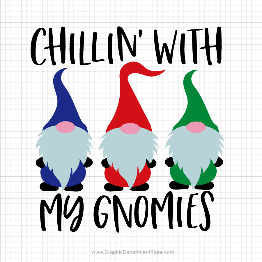 Chillin With My Gnomies Svg Saying