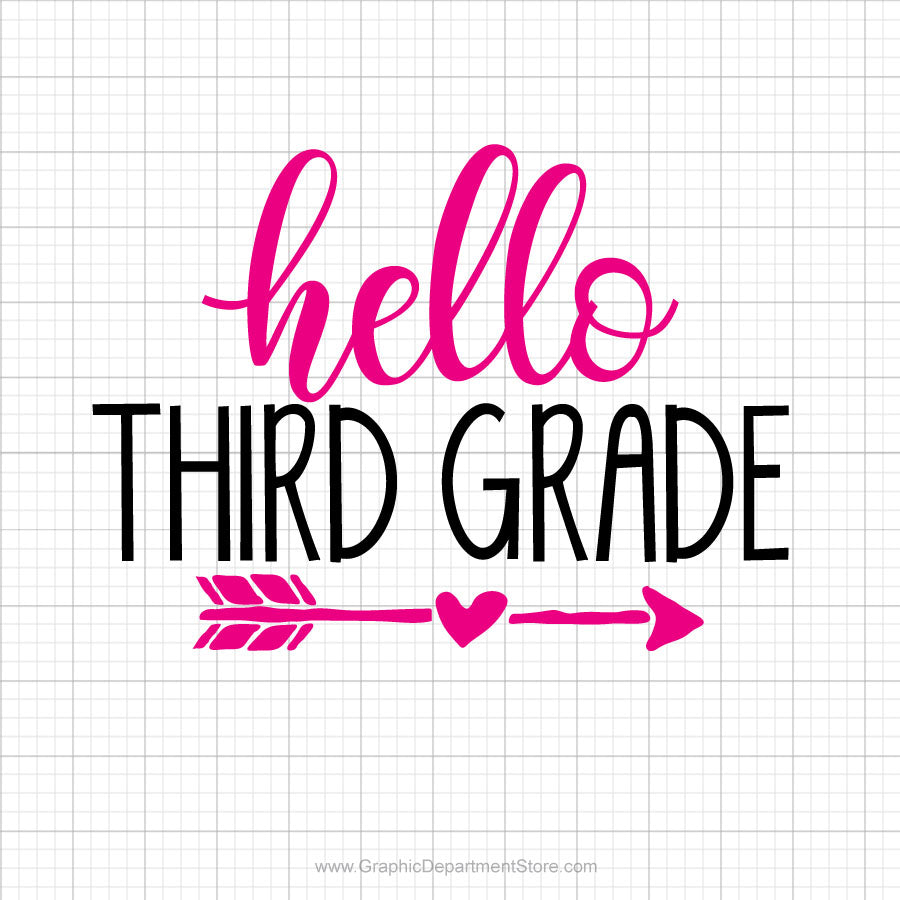 Hello Third Grade Svg Saying