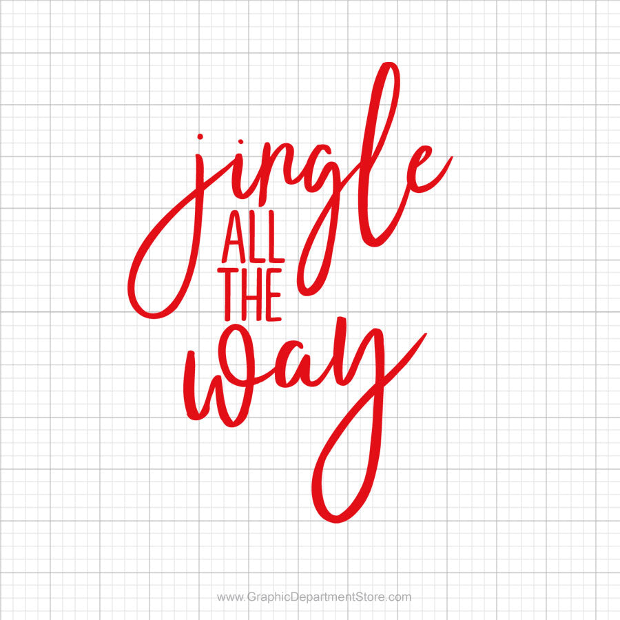 Jingle All The Way Free Svg Saying