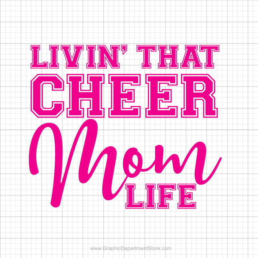 Livin That Cheer Mom Life Svg Saying