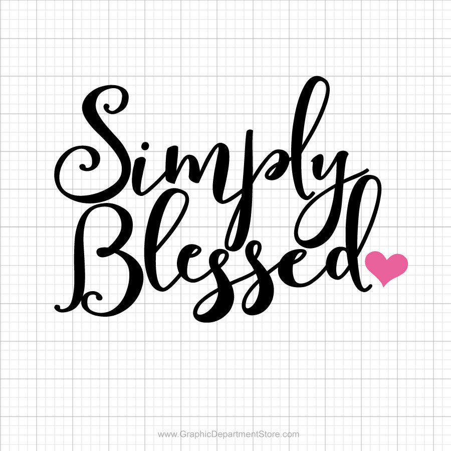 Simply Blessed Svg Saying