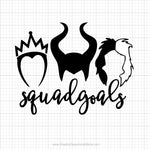 Villain Squad Goals Svg Saying
