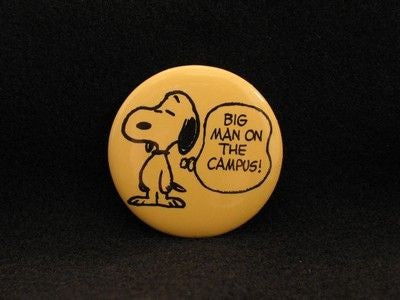 BIG MAN ON CAMPUS PINBACK BUTTON - REDUCED PRICE!