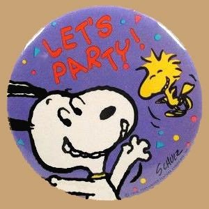 LET'S PARTY! PINBACK BUTTON - REDUCED PRICE!