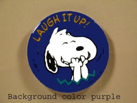 LAUGH IT UP PINBACK BUTTON