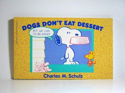 Dogs Don't Eat Dessert book
