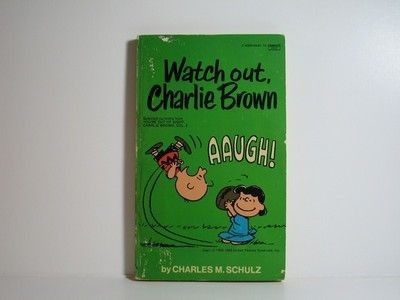 Watch out, Charlie Brown
