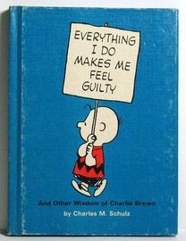 Hallmark Hardback Book: Everything I do makes me feel guilty