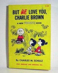 But we love you, Charlie Brown Book