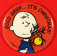 CHARLIE BROWN CHRISTMAS PINBACK BUTTON - Good Grief...It's Christmas - REDUCED PRICE!