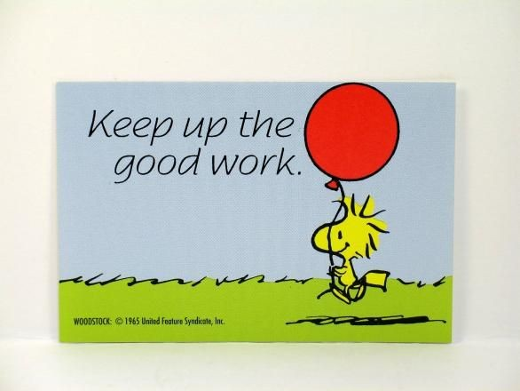 "Woodstock's Mini Encouragement Card - ""Keep Up The Good Work"" - REDUCED PRICE!"