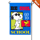 NON-VINTAGE FLAG - BE COOL GO TO SCHOOL