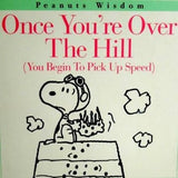 Once You're Over The Hill (You Begin To Pick Up Speed)