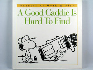 Hallmark Hardback Book: A Good Caddie Is Hard to Find