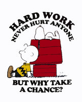 Charlie Brown and Snoopy T-Shirt - Hard Work....
