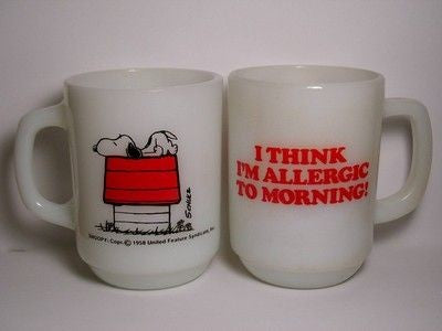 "Fire King Mug: ""I think I'm allergic to morning"""