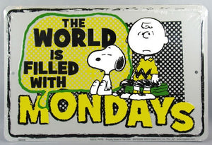 Charlie Brown Tin Wall Sign - World Is Filled With Mondays