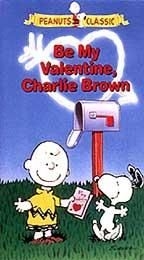 """Be My Valentine, Charlie Brown"" VHS Video Tape"