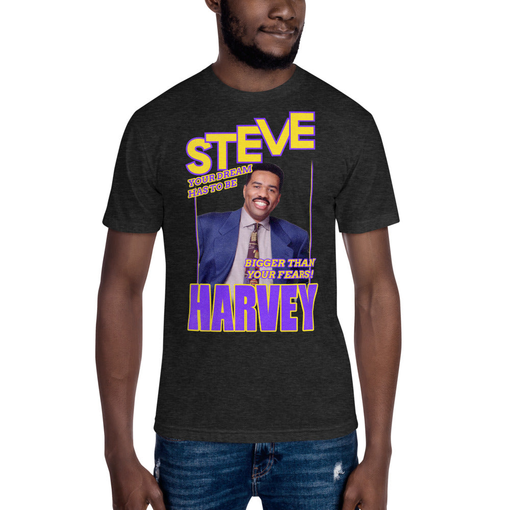 Dream bigger than your fears Steve Harvey Apparel