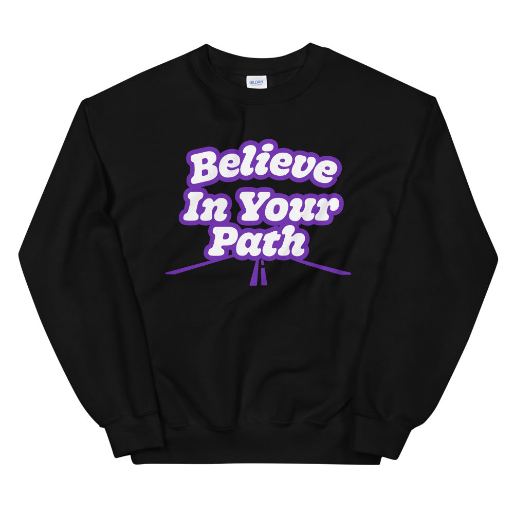 Steve Harvey Motivation Sweatshirt Believe in Your Path