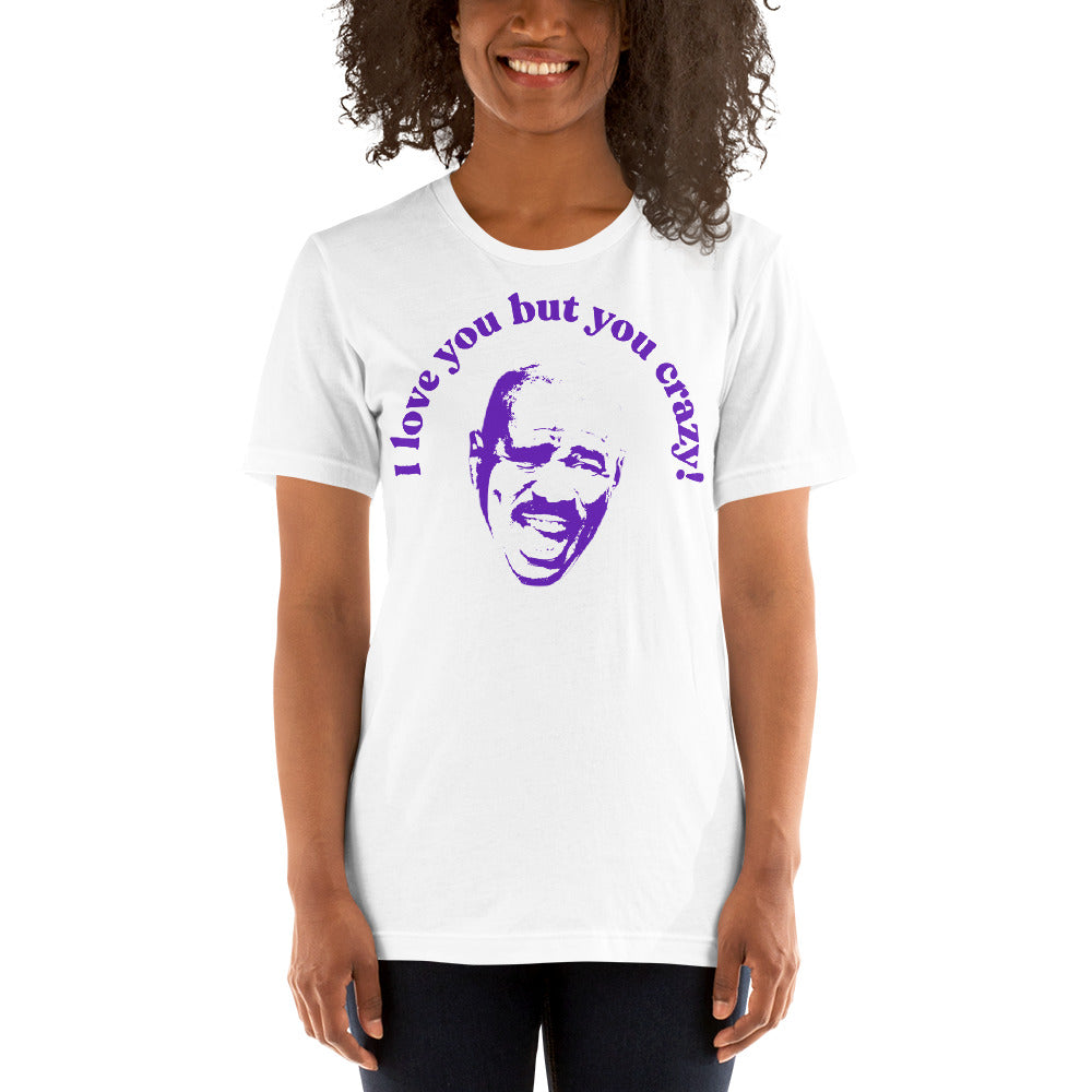 You Crazy Steve Harvey T Shirt