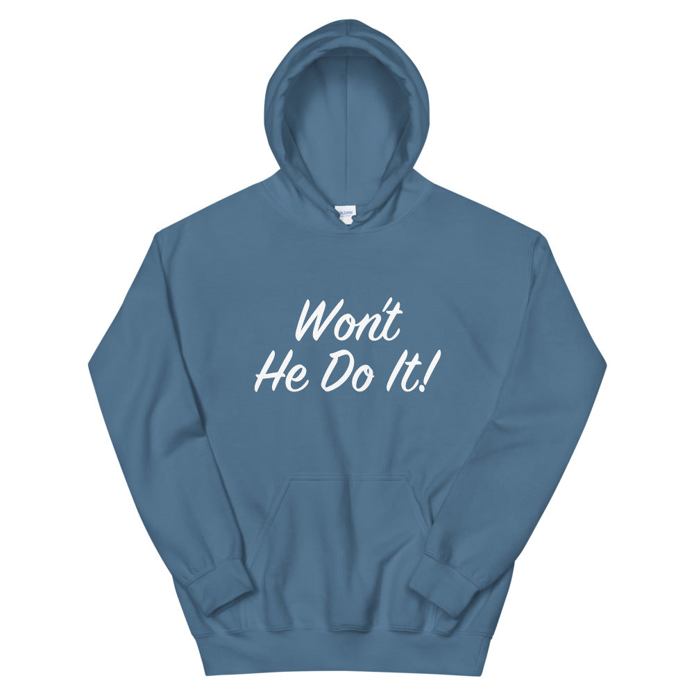 Won't He Do It! Steve Harvey Double Sided Hoodie