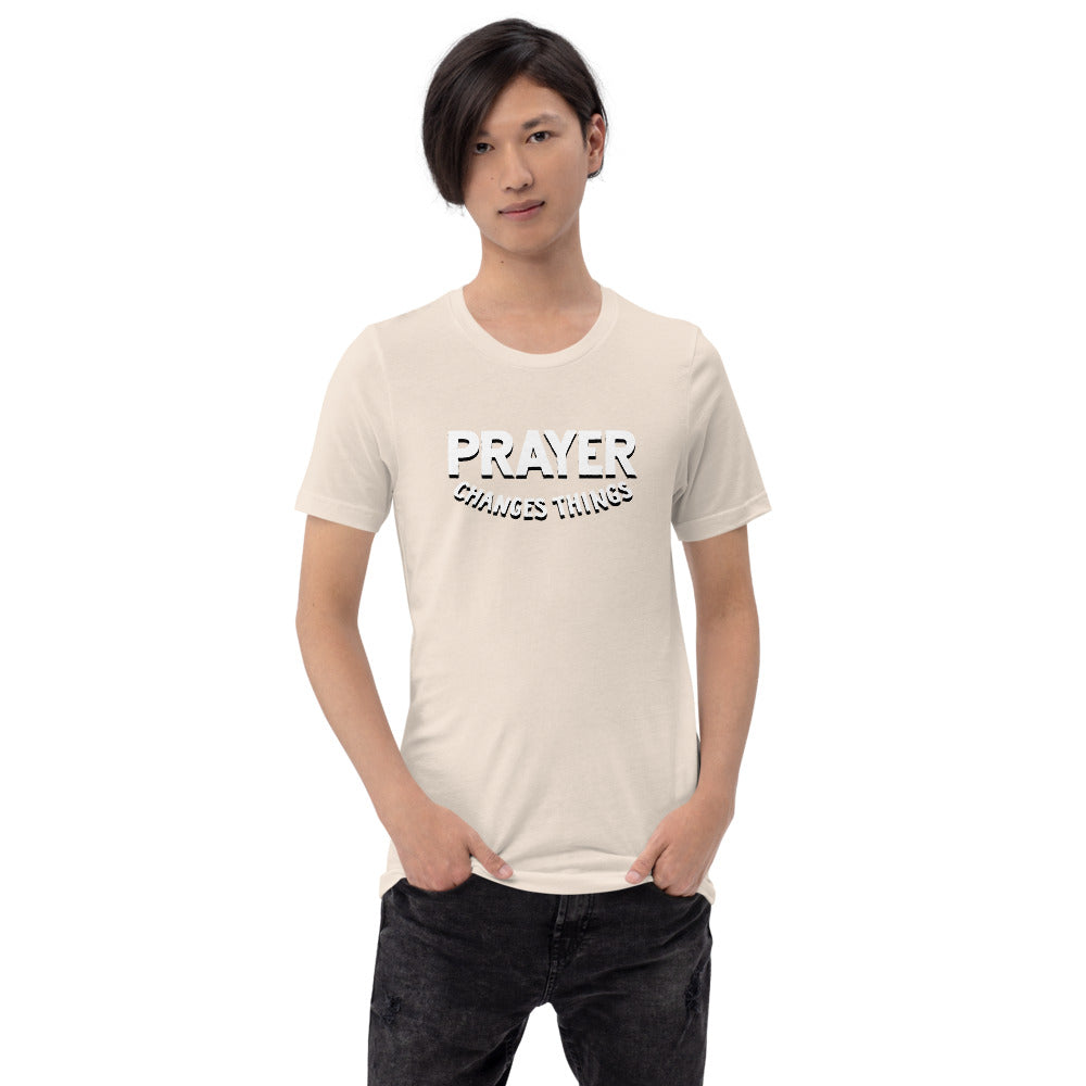 Prayer Changes Things Steve Harve T Shirt