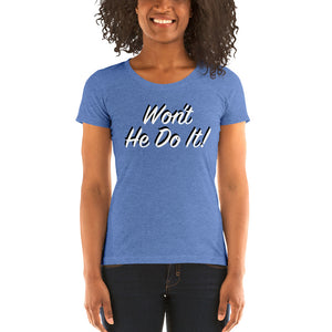 Load image into Gallery viewer, Won't He Do it! Steve Harvey Front Print Fitted T-shirt