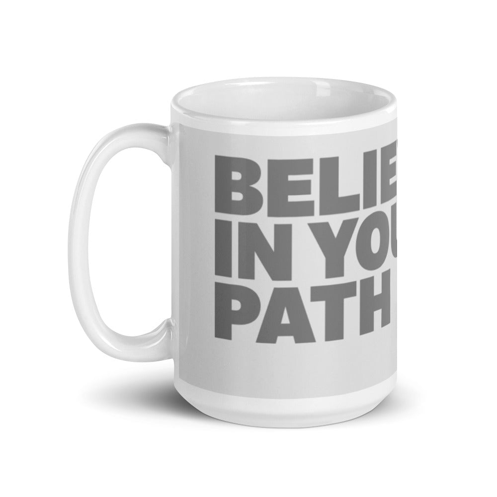 Load image into Gallery viewer, Believe in Your Path Mug