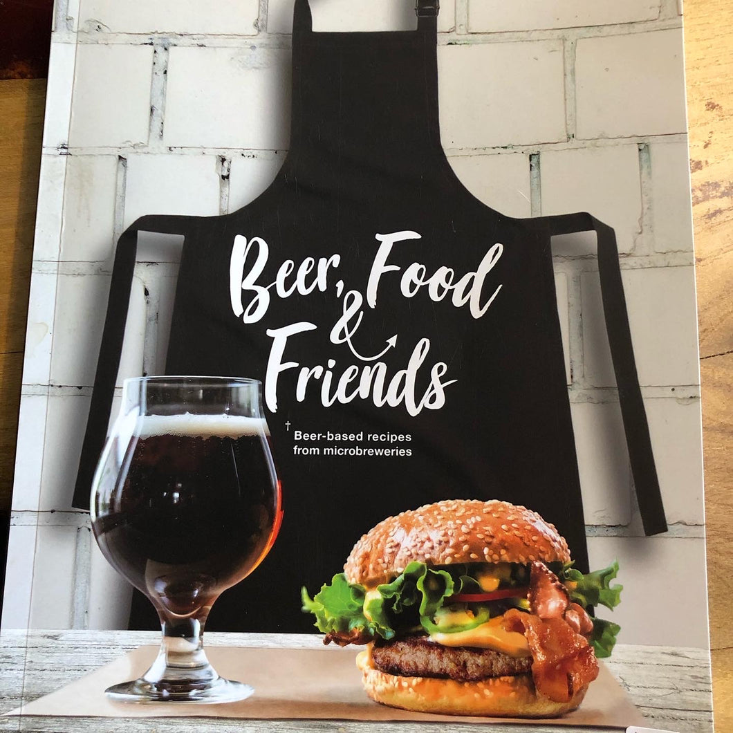 Beer, Food and Friends Cookbook