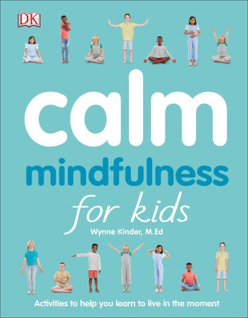 Penguin Random House Calm Mindfulness for Kids available at The Good Life Boutique