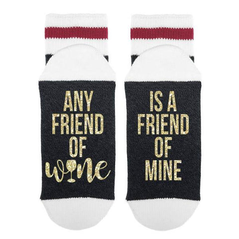 Sock Dirty To Me Any Friend of Wine Is A Friend of Mine - Socks available at The Good Life Boutique