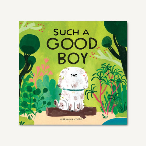 Chronicle Books Such A Good Boy book available at The Good Life Boutique