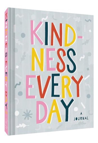 Chronicle Books Kindness Every Day book available at The Good Life Boutique