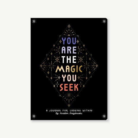 You are the Magic You Seek Book