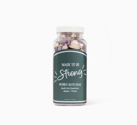 Made To Be Strong Bubbly Bath Soak