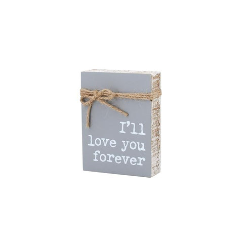 Collins Painting & Design, LLC I'll Love You Forever Wood Sign available at The Good Life Boutique
